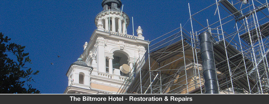 The Biltmore Hotel - Retoration & Repairs