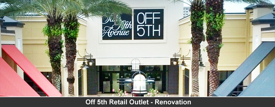Off 5th Retail Outlet - Renovation